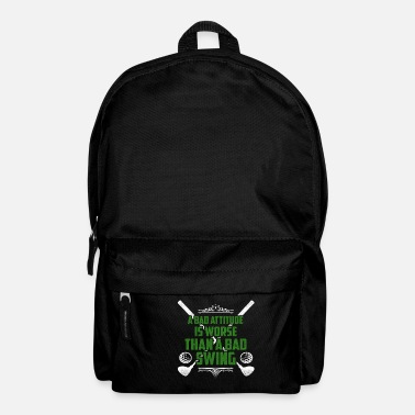 Bad A bad attitude is bad golf - Backpack