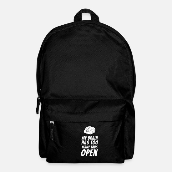 Gift Idea Bags & Backpacks - Too many tabs open v2 gift idea for adults - Backpack black