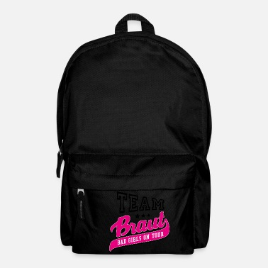 Trauzeugin Team Braut - Bad Girls on Tour JGA Shirt - Rucksack