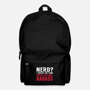 Vriendin Nerd? I prefer the term intellectual badass II 2c - Rugzak