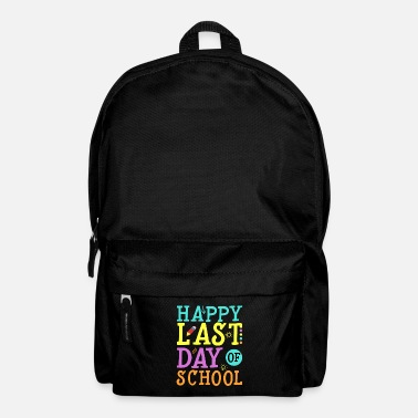 Back To School Happy Last day of School Teaching School Gift - Backpack