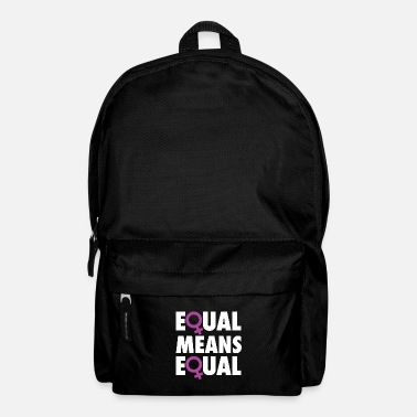 Equalizer Equal Means Equal - Backpack