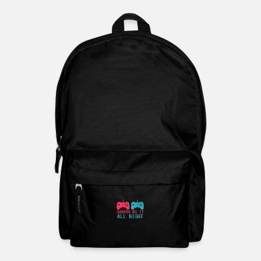 Lanparty Gamers Do It All Night Party Lanparty Gaming - Backpack
