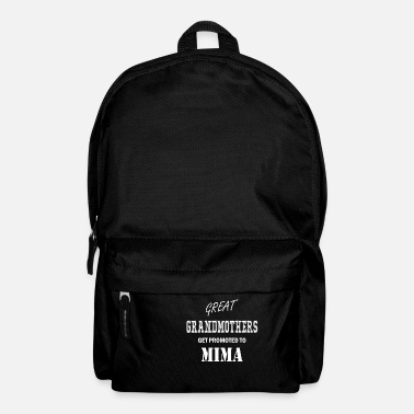 Mima Apparel Mima - Great Grandmothers get promoted to Mima - Backpack