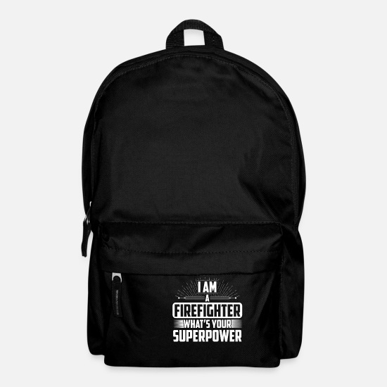 Firefighter Art Bags & Backpacks - Firefighter - I am a Firefighter what's your super - Backpack black