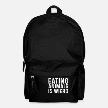 Weird Eating Animals Is Weird - Rucksack