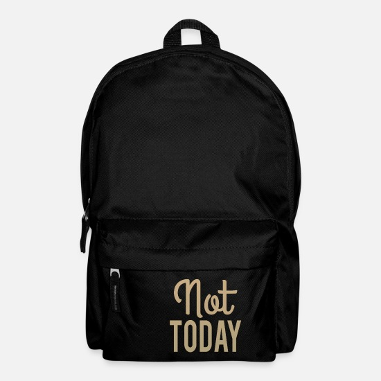Gift Idea Bags & Backpacks - Not Today - Backpack black