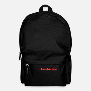 Streetwear Tu es tres jolie You are pretty - Backpack