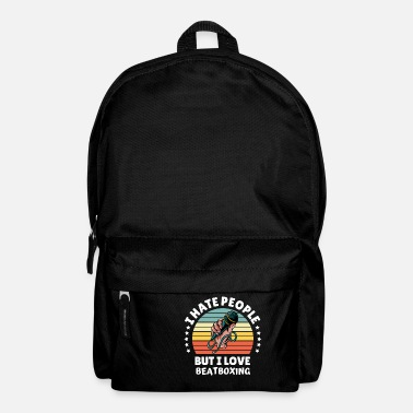 Break Dance Hate People Love Beatboxer Rapper gift idea - Backpack