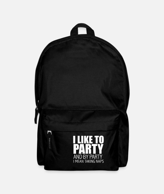 Lazy Bags & Backpacks - Like to Party and by Party I Mean Naps Nap Napping - Backpack black