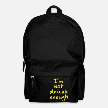 Fun not drunk enough - Backpack