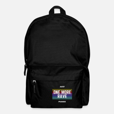 Nu Rave Just one more rave please - Backpack