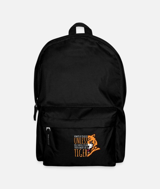 Wild Cat Bags & Backpacks - Tiger Lover Gift - Always Be Yourself - Backpack black
