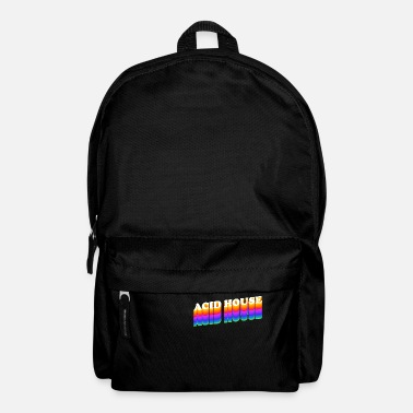 House Acid House Techno Raver DJ Festival Party Gift - Backpack