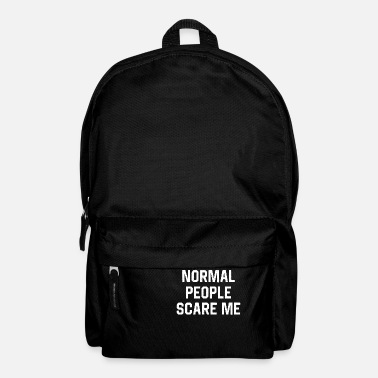Apocalypse Normal People Scare Me - Backpack