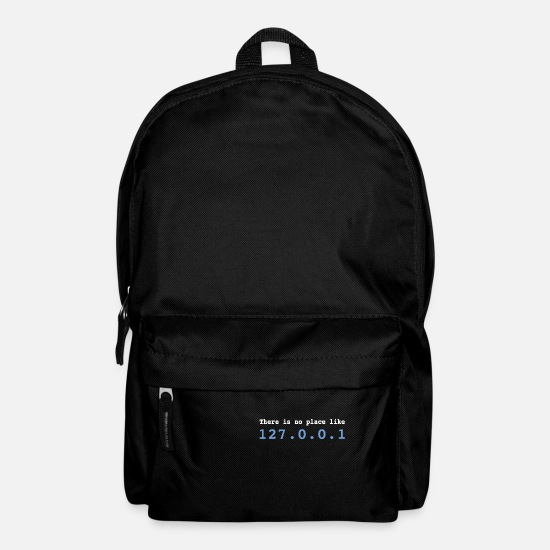 Program Bags & Backpacks - There is no Place Like 127.0.0.1 Programmer - Backpack black
