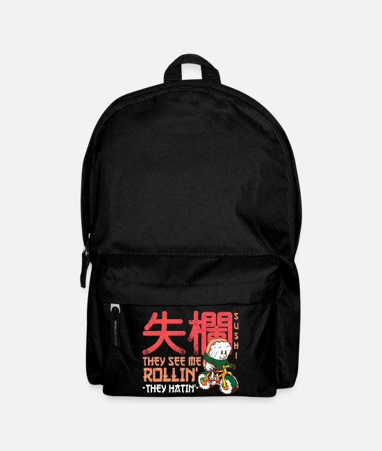 Role Bags & Backpacks - Rolling sushi l They see me rolling they hating - Backpack black