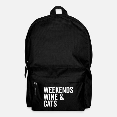 Weekend Weekends, Wine & Cats Funny Quote - Rugzak