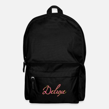 Deluxe deluxe deluxe - Backpack