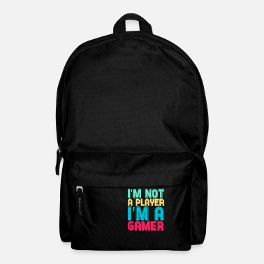 Pc I am not a Player I am a Gamer - Rucksack