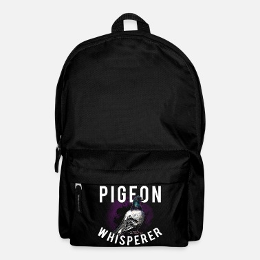 Pigeon Pigeon Whisperer pigeon pigeon - Backpack