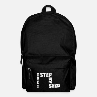 Piece Step by Step | Piece by piece | patience - Backpack