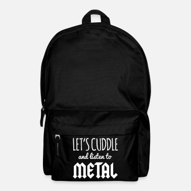Slogan Cuddle Listen To Metal  - Rugzak