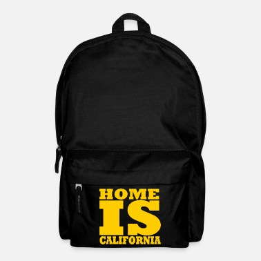 California California - Home is California - Backpack