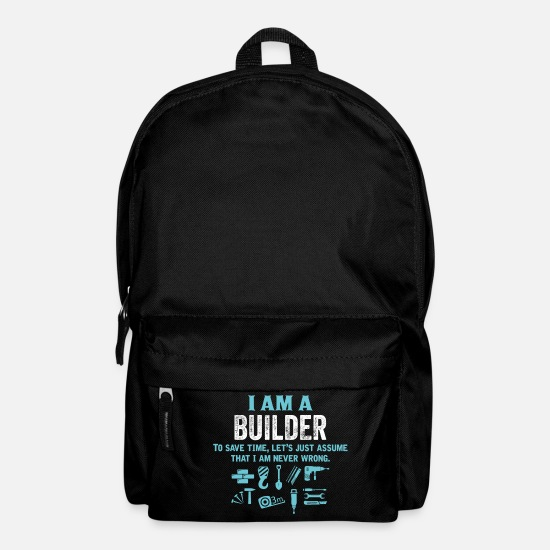 Builder Bags & Backpacks - I Am A Builder... - Backpack black