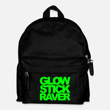 Raver Glow Stick Raver 2 Rave Quote - Sac à dos Enfant