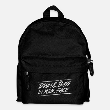 Dnb Drum & bass in your face / Party / Rave / Dj - Kids' Backpack