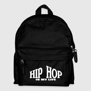 hip hop is my life - Sac à dos Enfant