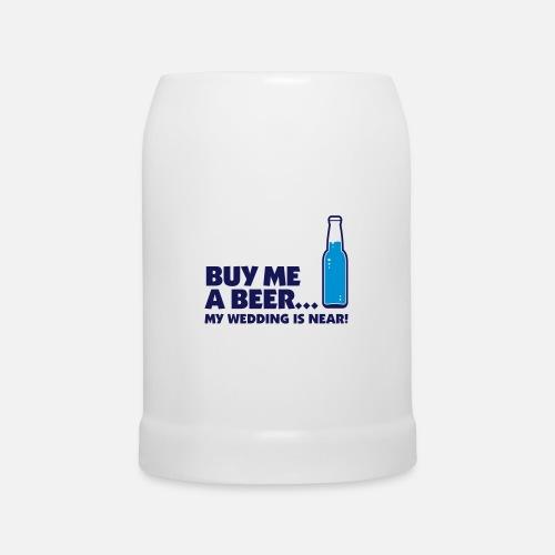 cf82c10d04db68 Achetez-moi une bière. Je me marie! Chope   Spreadshirt