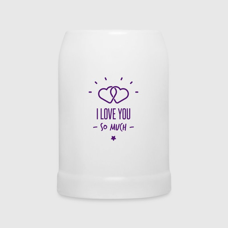 i love you so much - Beer Mug