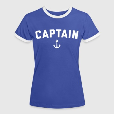 Captain Nautical Quote  - Vrouwen contrastshirt