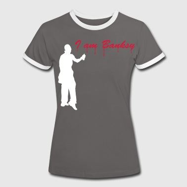 i_am_banksy_2c - Women's Ringer T-Shirt