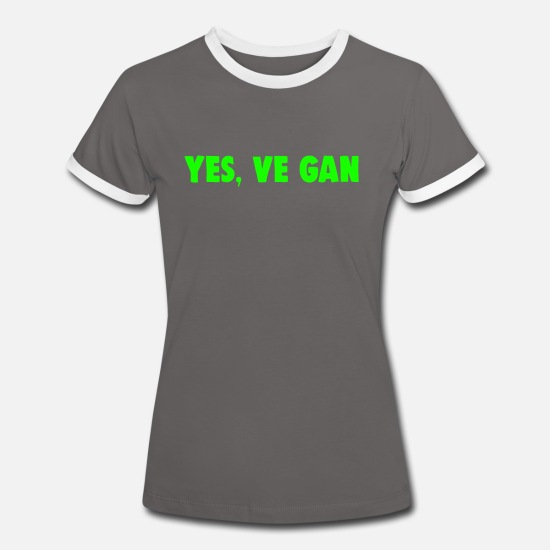 Slogans T-Shirts - YES, Vegan - After Obama Yes, we can - Funny - Women's Ringer T-Shirt dark grey/white