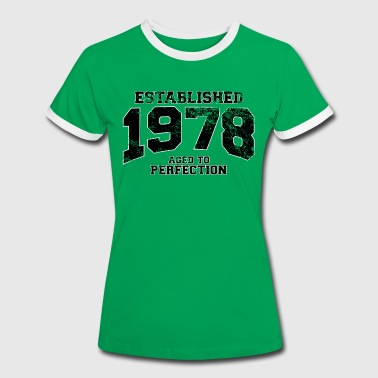 established 1978 - aged to perfection(nl) - Vrouwen contrastshirt