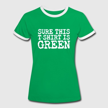 Surely Green - Women's Ringer T-Shirt