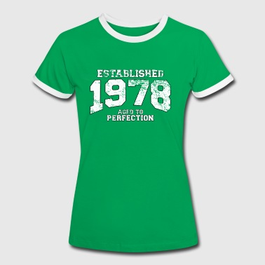 Established established 1978 - aged to perfection (nl) - Vrouwen contrastshirt