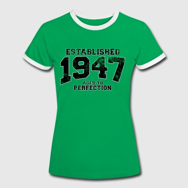 established 1947 - aged to perfection (uk) - Women's Ringer T-Shirt