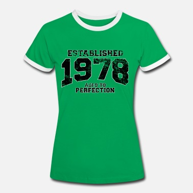 1978 established 1978 - aged to perfection(nl) - Vrouwen contrastshirt