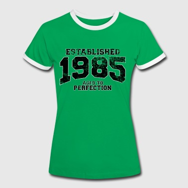 established 1985 - aged to perfection(uk) - Women's Ringer T-Shirt