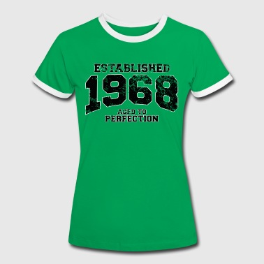 established 1968 - aged to perfection(fr) - T-shirt contrasté Femme