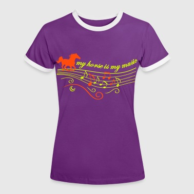 my horse is my music - Women's Ringer T-Shirt