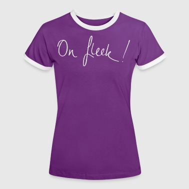 On Fleek - Women's Ringer T-Shirt