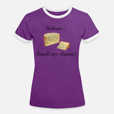 Alan Smell My Cheese - Women's Ringer T-Shirt