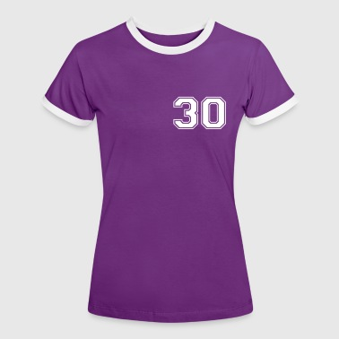30 - Women's Ringer T-Shirt