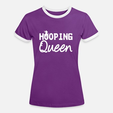 Hoop Hooping Queen (Hula Hoop) - Women's Ringer T-Shirt