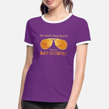 Country We cant stop here! This is Bat Country - Kontrast T-shirt dame